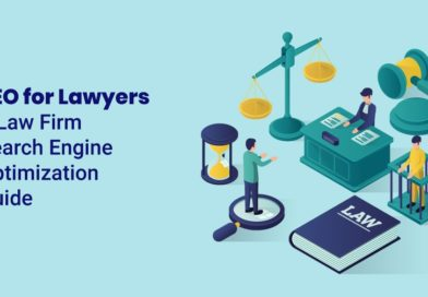 SEO for Lawyers – Law Firm Search Engine Optimization Guide